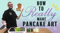 Dancakes 101 - Learn Pancake Art